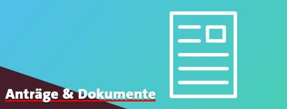 Anträge und Dokumente